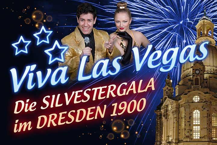Silvestergala Viva Las Vegas   DRESDEN 1900   Viva Las Vegas – Silvester im DRESDEN 1900