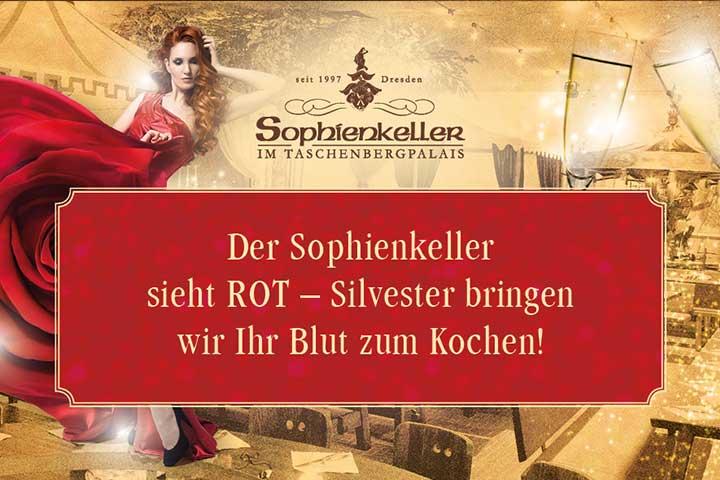 Kabarett-, Variete und Dinnershows - Der Sophienkeller sieht ROT - Silvesterparty